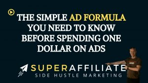 Ad Formula for Spending Money on Ads for Affiliate Marketing