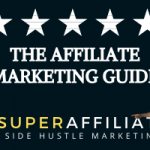 The Affiliate Marketing Guide to Making Money Online