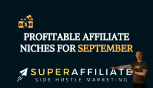 Affiliate Niches for Affiliate Marketing in the Month of September and Fall