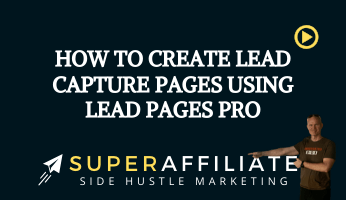 How to Create Lead Capture Pages Using Lead Pages Pro