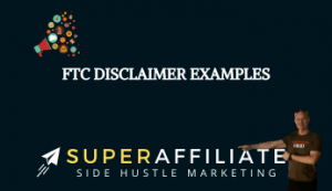 FTC Disclaimers for Affiliate Marketing