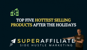 Best selling products after the holiday to earn affiliate commissions