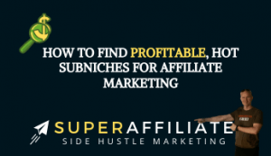 how to find profitable niches for affiliate marketing