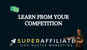Model Your Affiliate Marketing from Competition
