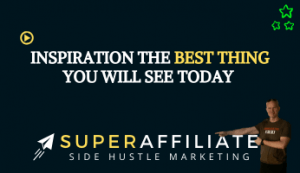 Inspiration Video for Affiliate Marketing