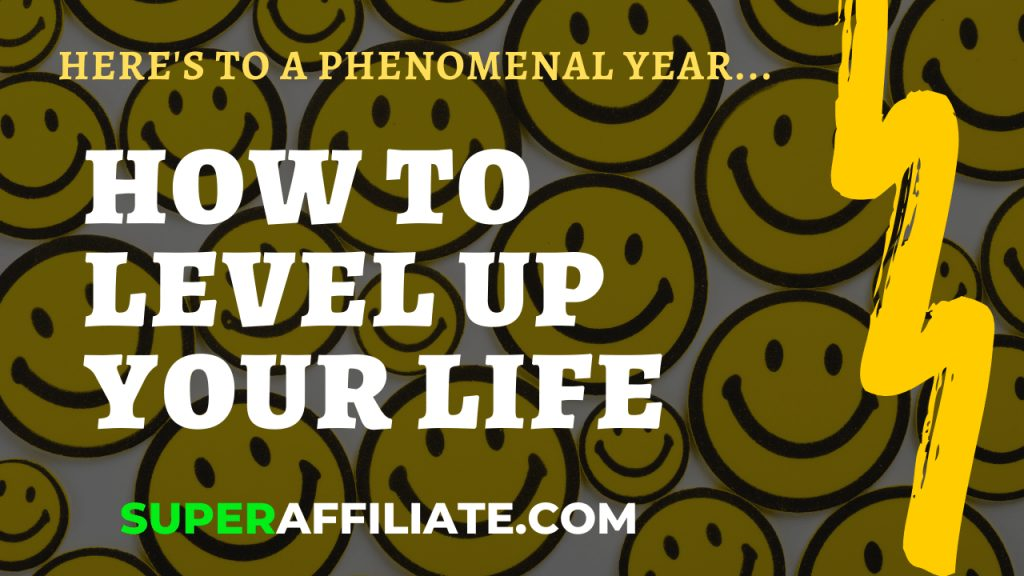 How to Level Up Your Life to Conquer Your Goals