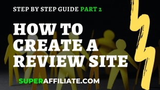 Part 2:  How to Grow & Scale Your Review Site