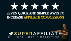 Ways to Increase Affiliate Commissions