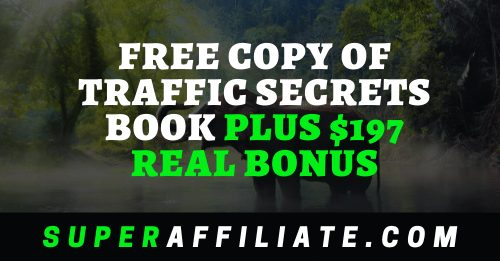Get Your Copy of Traffic Secrets Book Plus $197 Bonus